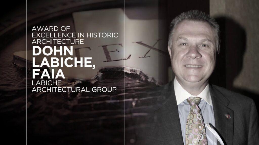 Award of Excellence in Historic Architecture, Dohn LaBiche